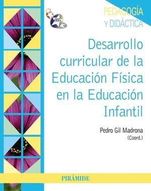 DESARROLLO CURRICULAR DE LA EDUCACIÓN FÍSICA EN LA EDUCACIÓN INFANTIL