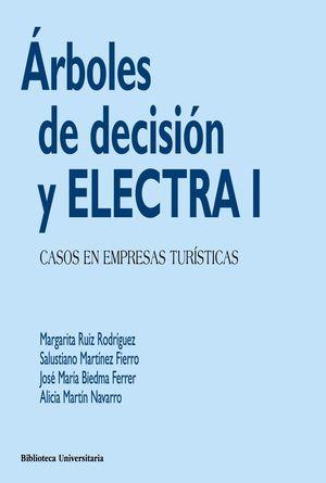 ÁRBOLES DE DECISIÓN Y ELECTRA I