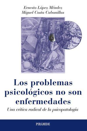 LOS PROBLEMAS PSICOLOGICOS NO SON ENFERMEDADES