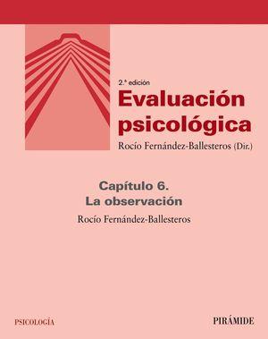EVALUACIÓN PSICOLÓGICA (CAPÍTULO 6)