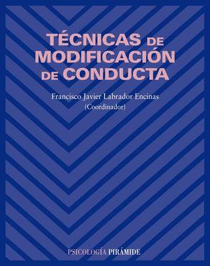 TÉCNICAS DE MODIFICACIÓN DE CONDUCTA (BLOQUE II)