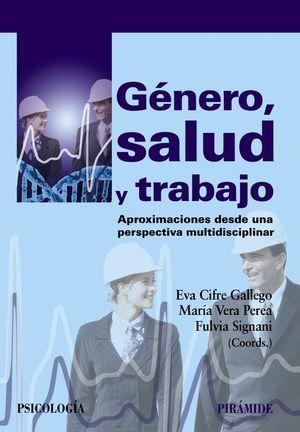 GENERO, SALUD Y TRABAJO