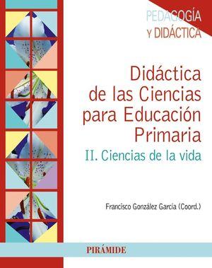 DIDACTICA DE LAS CIENCIAS PARA EDUCACION PRIMARIA VOL.II