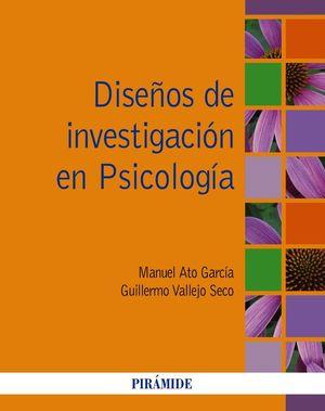 DISEÑOS DE INVESTIGACION EN PSICOLOGIA