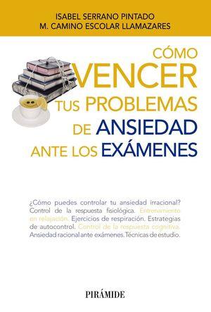COMO VENCER TUS PROBLEMAS DE ANSIEDAD ANTE LOS EXAMENES