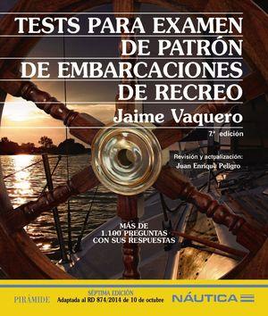TESTS PARA EXAMEN DE PATRON DE EMBARCACIONES DE RECREO 7ªED.