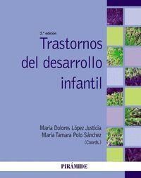 TRASTORNOS DEL DESARROLLO INFANTIL 2ªED. 2015