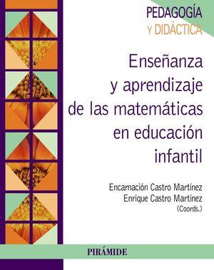 ENSEÑANZA Y APRENDIZAJE DE LAS MATEMATICAS EN EDUCACION INFANTIL