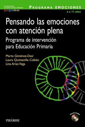 PENSANDO LAS EMOCIONES CON ATENCION PLENA 6 A 11 AÑOS +CD