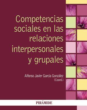 COMPETENCIAS SOCIALES EN LAS RELACIONES INTERPERSONALES Y