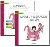 LA MENTIRA + CUENTO: MIGUEL Y EL DRAGON EDELVIN