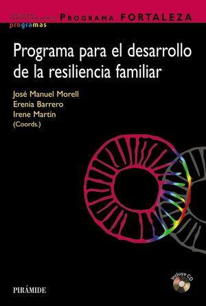 PROGRAMA PARA EL DESARROLLO DE LA RESILIENCIA (PROGRAMA FORTALEZA