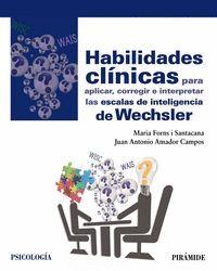 HABILIDADES CLINICAS PARA APLICAR, CORREGIR E INTERPRETAR LAS