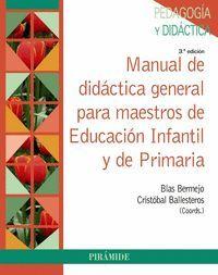 MANUAL DE DIDACTICA GENERAL PARA MAESTROS DE EDUCACION INFANTIL