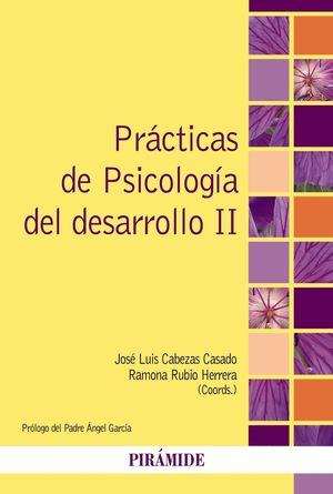 PRACTICAS DE PSICOLOGIA DEL DESARROLLO II