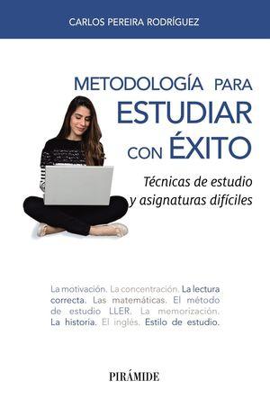 METODOLOGÍA PARA ESTUDIAR CON ÉXITO