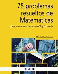 75 PROBLEMAS RESUELTOS DE MATEMÁTICAS