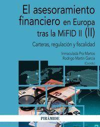 EL ASESORAMIENTO FINANCIERO EN EUROPA TRAS LA MIFID II (II)