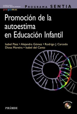 PROGRAMA SENTIA. PROMOCIÓN DE LA AUTOESTIMA EN EDUCACIÓN INFANTIL