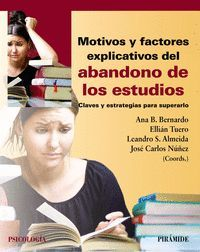 MOTIVOS Y FACTORES EXPLICATIVOS DEL ABANDONO DE LOS ESTUDIOS