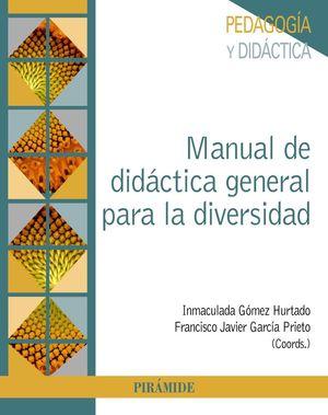MANUAL DE DIDÁCTICA GENERAL PARA LA DIVERSIDAD