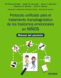 PROTOCOLO UNIFICADO PARA EL TRATAMIENTO TRANSDIAGNOSTICO DE LOS TRANSTORNOS EMOCIONALES EN LOS NIÑOS