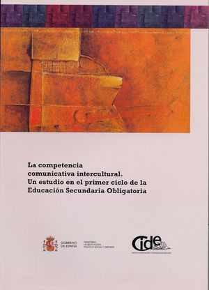 LA COMPETENCIA COMUNICATIVA INTERCULTURAL. UN ESTUDIO EN EL PRIMER CICLO DE LA E