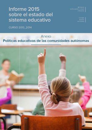 INFORME 2015 SOBRE EL ESTADO DEL SISTEMA EDUCATIVO. CURSO 2013-2014. ANEXO: POLÍ