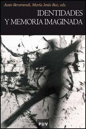 IDENTIDADES Y MEMORIA IMAGINADA