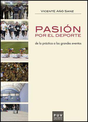 PASIÓN POR EL DEPORTE