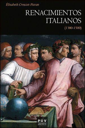 RENACIMIENTOS ITALIANOS (1380-1500)