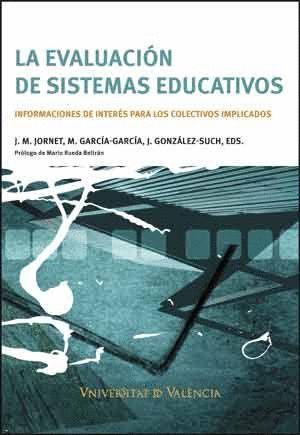 LA EVALUACION DE SISTEMAS EDUCATIVOS