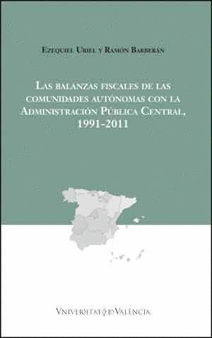LAS BALANZAS FISCALES DE LAS COMUNIDADES AUTONOMAS CON LA ADMON.