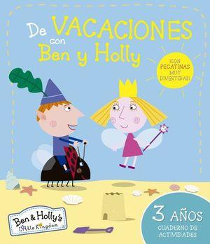DE VACACIONES CON BEN Y HOLLY (EL PEQUEÑO REINO DE BEN Y HOLLY. CUADERNO DE ACTI