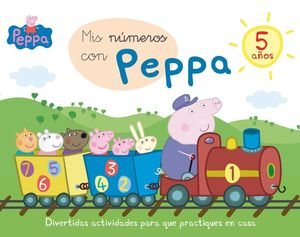 MIS NÚMEROS CON PEPPA - 5 AÑOS (APRENDO CON PEPPA PIG)