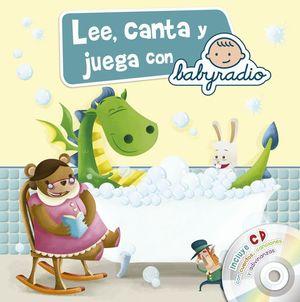 LEE, CANTA Y JUEGA CON BABYRADIO +CD