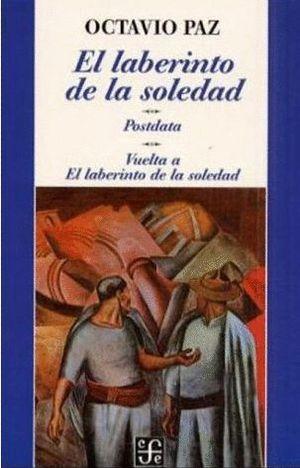 EL LABERINTO DE LA SOLEDAD - POSDATA - LABERINTO DE LA SOLEDAD