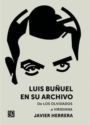 LUIS BUÑUEL EN SU ARCHIVO