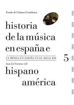 HISTORIA DE LA MUSICA EN ESPAÑA E HISPANOAMERICA 5 (RUSTICA)