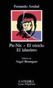 PICNIC/EL TRICICLO/EL LABERINTO