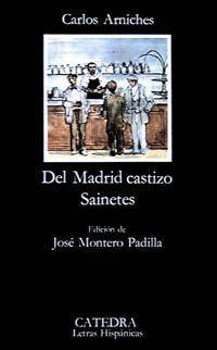 DEL MADRID CASTIZO - SAINETES