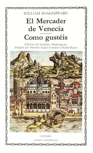 EL MERCADER DE VENECIA / COMO GUSTEIS