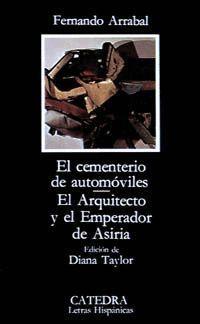 CEMENTERIO DE AUTOMOVILES/EL ARQUITECTO Y EL EMPERADOR DE ASIRIA
