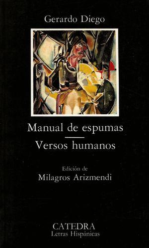 MANUAL DE ESPUMAS / VERSOS HUMANOS