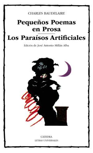 PEQUEÑOS POEMAS EN PROSA/LOS PARAISOS ARTIFICIALES
