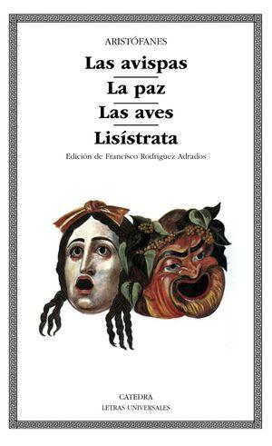 AVISPAS / LA PAZ / LAS AVES / LISISTRATA