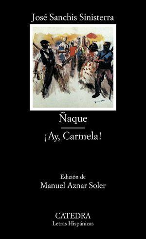 ÑAQUE / AY, CARMELA