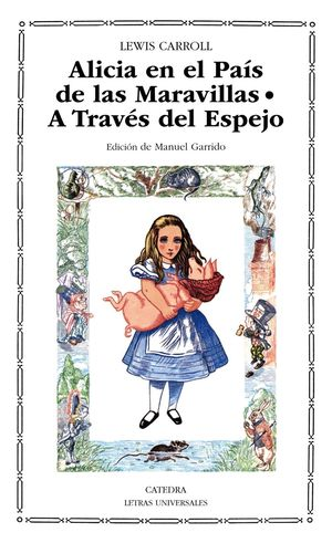 ALICIA EN EL PAIS DE LAS MARAVILLAS/A TRAVES DEL ESPEJO