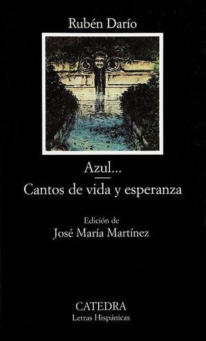 AZUL / CANTOS DE VIDA Y ESPERANZA