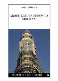 ARQUITECTURA ESPAÑOLA S. XX
